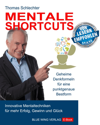 Gratis E-Book Mentale Shortcuts von Thomas Schlechter