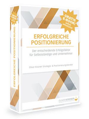 Erfolgreiche Positionierung - Ratgeber von Oliver Kissner