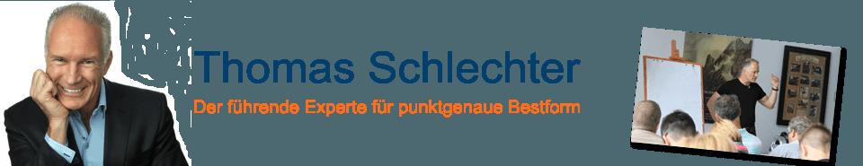 Thomas Schlechter - Der führende Experte für punktgenaue Bestform
