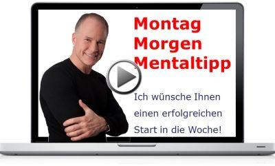 NEU: Montag-Morgen-Mentaltipp