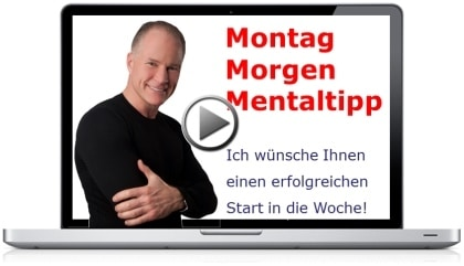 Montag-Morgen-Mental-Tipp - Mentaltipp