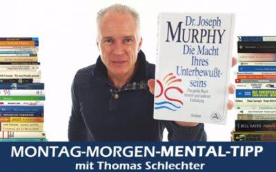 Die Macht des Unterbewusstseins von Dr. Joseph Murphy