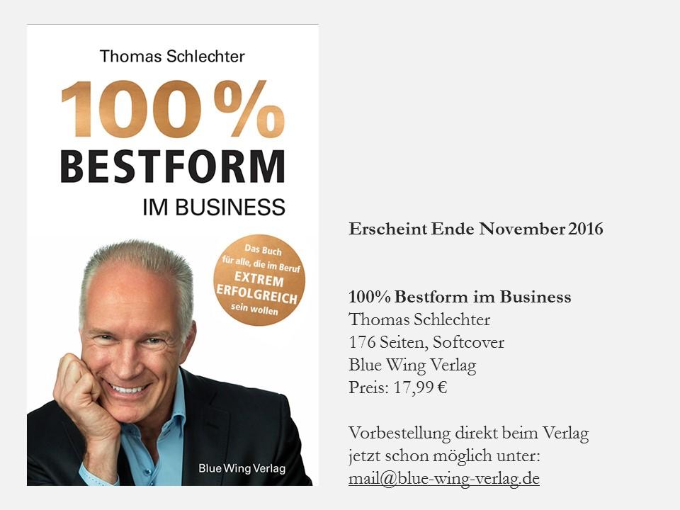 Das neue Buch 100 Prozent Bestform von Thomas Schlechter
