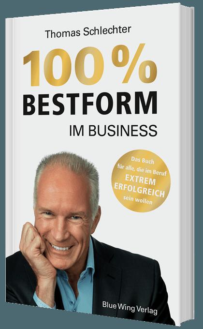 Erfolgsbuch 100% Bestform im Business